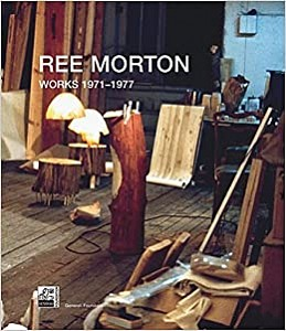 Works 1971-1977, Ree Morton, 2009